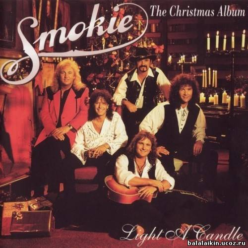 Smokie - Light A Candle — The